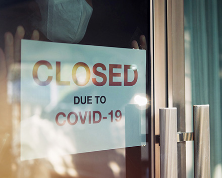 A Business With a 'Closed Due To COVID-19' Sign on Its Door